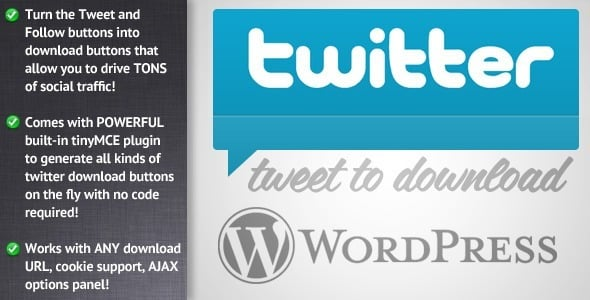 Pour un partage gagnant gagnant Tweet to Download for WordPress
