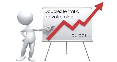 Doublez votre trafic en 31 jours   Booster votre Blog doublez votre trafic