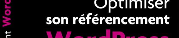 Optimiser son référencement WordPress optimiser referencement naturel wordpress 600x130