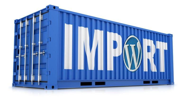 Comment importer vos contenus sur WordPress ?
