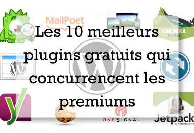 10 plugins gratuits qui concurrencent les premiums