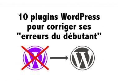 WordPress erreurs du débutant