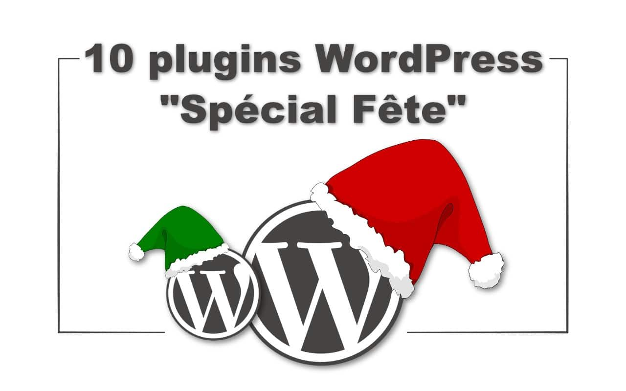 10 plugins de Noël Wordpress