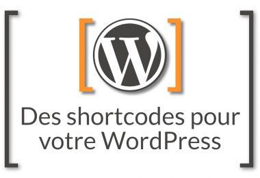 Shortcodes pour Wordpress
