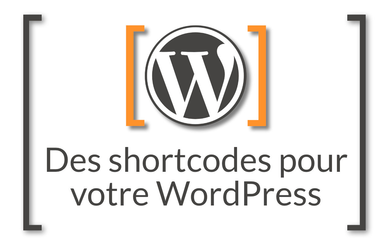 Shortcodes pour Wordpress