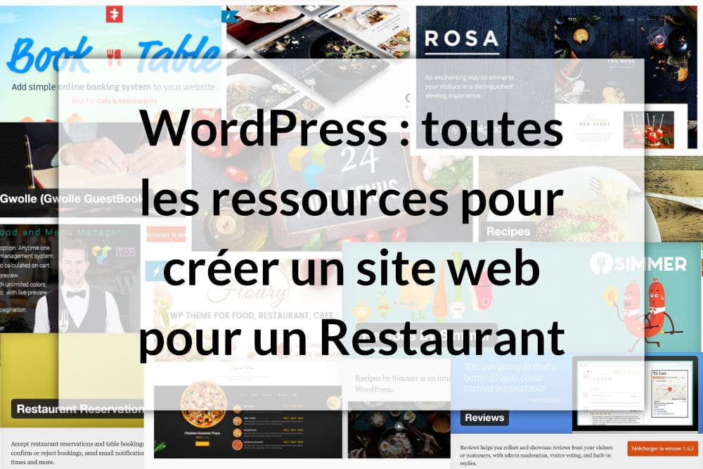 les meilleures ressources pour cr er un site restaurant avec wordpress. Black Bedroom Furniture Sets. Home Design Ideas