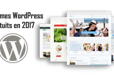 20 thèmes WordPress Gratuits en 2017
