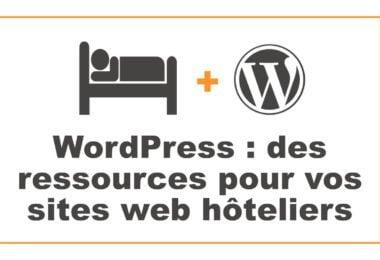 Ressources pour vos sites web hôteliers
