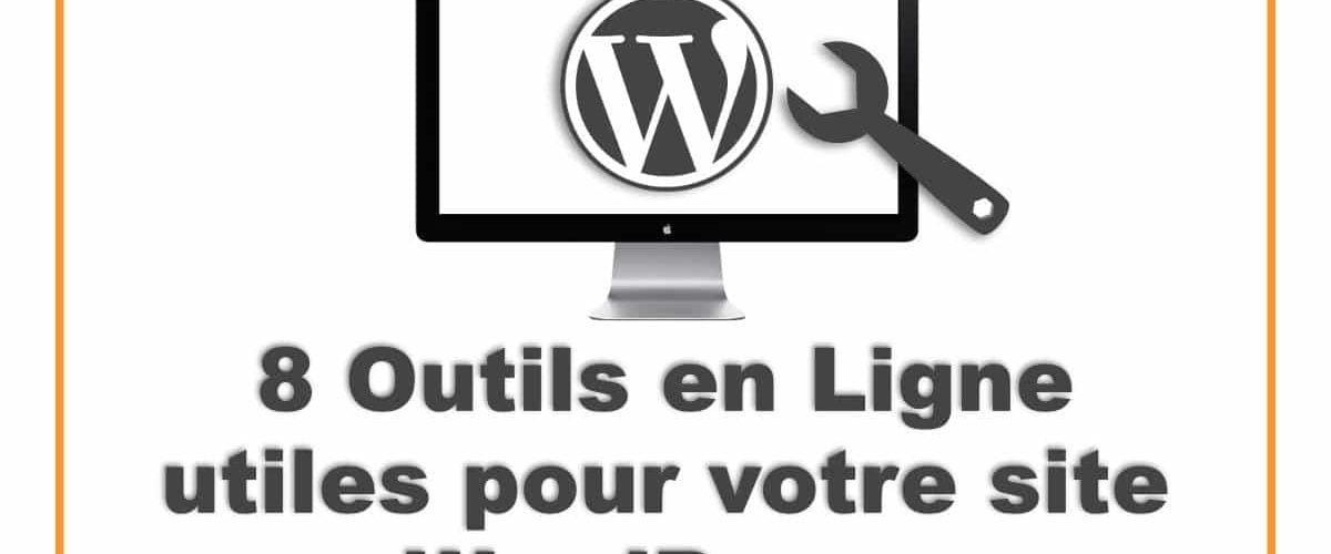 Outils en ligne pour WordPress