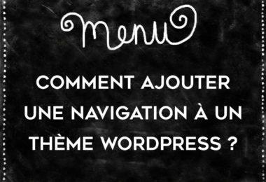 Ajouter un menu à son thème WordPress