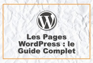 Le guide des Pages WordPress