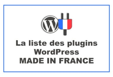 La liste des plugins Made in France