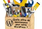 Quelle offre de maintenance pour WordPress