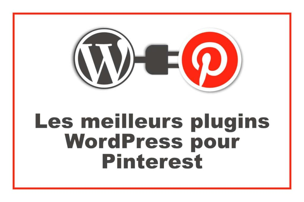 plugins WordPress pour Pinterest
