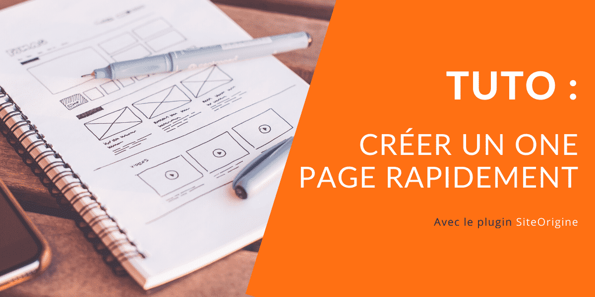 CREER SON ONE PAGE RAPIDEMENT tuto wordpress