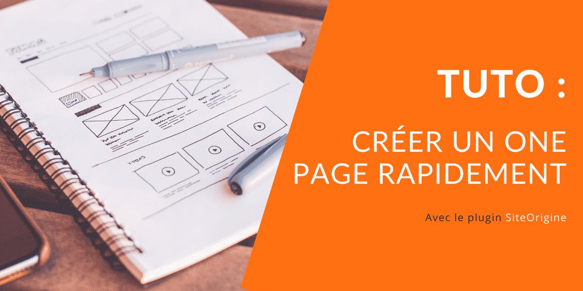 CREER SON ONE PAGE RAPIDEMENT tuto wordpress