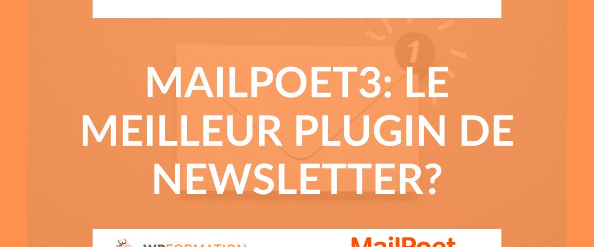 Tutoriel et analyse de Mailpoet3 en français